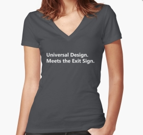 Universal Design Meets the Exit Sign 100 Fundraising Merchandise
