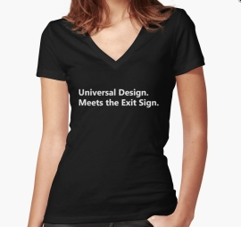 Universal Design Meets the Exit Sign 101 Fundraising Merchandise