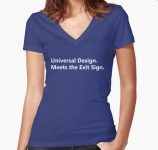 Universal Design Meets the Exit Sign 103 Fundraising Merchandise