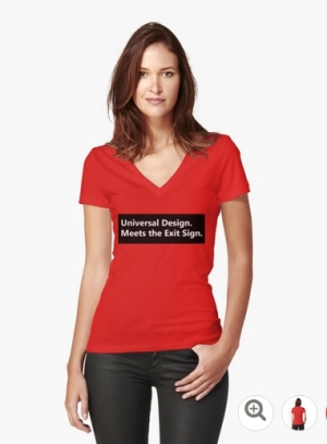 Universal Design Meets the Exit Sign 108 Fundraising Merchandise