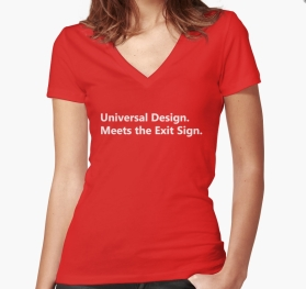 Universal Design Meets the Exit Sign 110 Fundraising Merchandise