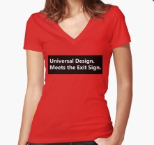 Universal Design Meets the Exit Sign 111 Fundraising Merchandise