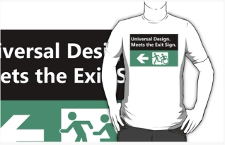 Universal Design Meets the Exit Sign 115 Fundraising Merchandise