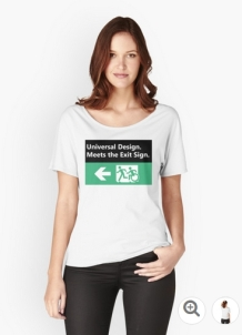 Universal Design Meets the Exit Sign 116 Fundraising Merchandise