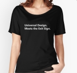 Universal Design Meets the Exit Sign 117 Fundraising Merchandise