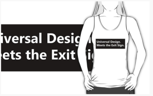 Universal Design Meets the Exit Sign 121 Fundraising Merchandise