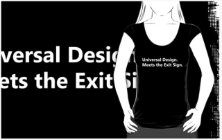 Universal Design Meets the Exit Sign 126 Fundraising Merchandise