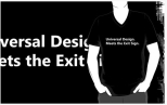 Universal Design Meets the Exit Sign 127 Fundraising Merchandise