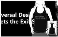 Universal Design Meets the Exit Sign 130 Fundraising Merchandise