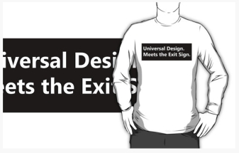 Universal Design Meets the Exit Sign 138 Fundraising Merchandise