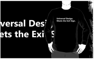 Universal Design Meets the Exit Sign 139 Fundraising Merchandise