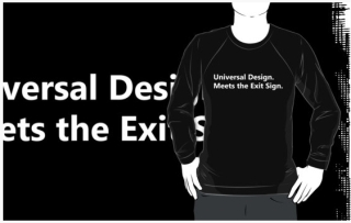 Universal Design Meets the Exit Sign 140 Fundraising Merchandise