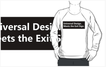 Universal Design Meets the Exit Sign 141 Fundraising Merchandise
