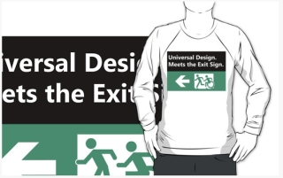 Universal Design Meets the Exit Sign 142 Fundraising Merchandise
