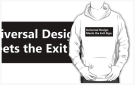 Universal Design Meets the Exit Sign 144 Fundraising Merchandise