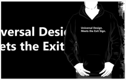 Universal Design Meets the Exit Sign 145 Fundraising Merchandise