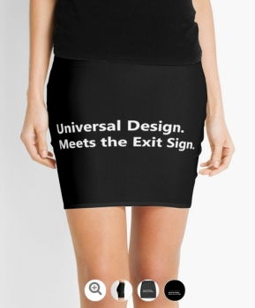Universal Design Meets the Exit Sign 152 Fundraising Merchandise