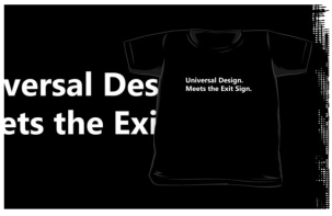Universal Design Meets the Exit Sign 156 Fundraising Merchandise