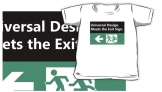 Universal Design Meets the Exit Sign 157 Fundraising Merchandise