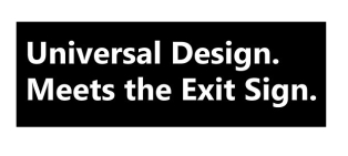 Universal Design Meets the Exit Sign 16 Fundraising Merchandise