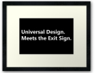 Universal Design Meets the Exit Sign 165 Fundraising Merchandise