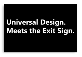 Universal Design Meets the Exit Sign 166 Fundraising Merchandise