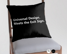 Universal Design Meets the Exit Sign 168 Fundraising Merchandise
