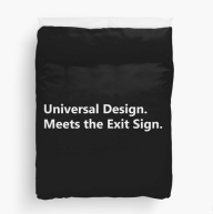 Universal Design Meets the Exit Sign 169 Fundraising Merchandise