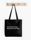 Universal Design Meets the Exit Sign 173 Fundraising Merchandise