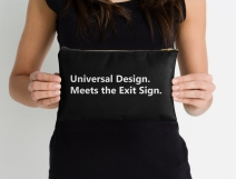 Universal Design Meets the Exit Sign 175 Fundraising Merchandise