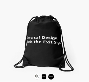 Universal Design Meets the Exit Sign 176 Fundraising Merchandise