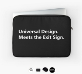 Universal Design Meets the Exit Sign 177 Fundraising Merchandise