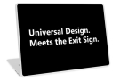Universal Design Meets the Exit Sign 18 Fundraising Merchandise