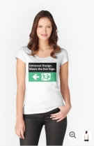Universal Design Meets the Exit Sign 181 Fundraising Merchandise