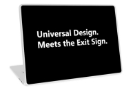 Universal Design Meets the Exit Sign 182 Fundraising Merchandise