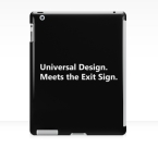 Universal Design Meets the Exit Sign 183 Fundraising Merchandise