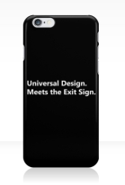 Universal Design Meets the Exit Sign 186 Fundraising Merchandise