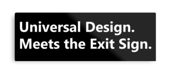 Universal Design Meets the Exit Sign 189 Fundraising Merchandise