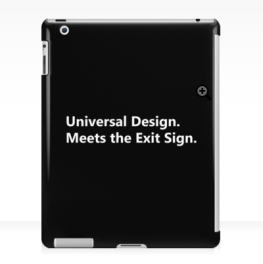 Universal Design Meets the Exit Sign 21 Fundraising Merchandise