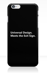 Universal Design Meets the Exit Sign 27 Fundraising Merchandise