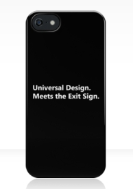 Universal Design Meets the Exit Sign 29 Fundraising Merchandise