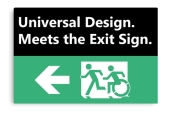 Universal Design Meets the Exit Sign 31 Fundraising Merchandise