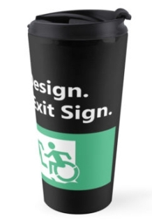 Universal Design Meets the Exit Sign 38 Fundraising Merchandise