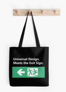 Universal Design Meets the Exit Sign 39 Fundraising Merchandise