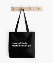 Universal Design Meets the Exit Sign 4 Fundraising Merchandise