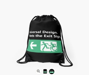 Universal Design Meets the Exit Sign 44 Fundraising Merchandise