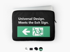 Universal Design Meets the Exit Sign 47 Fundraising Merchandise