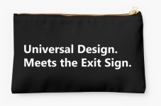 Universal Design Meets the Exit Sign 5 Fundraising Merchandise