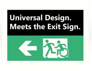 Universal Design Meets the Exit Sign 55 Fundraising Merchandise