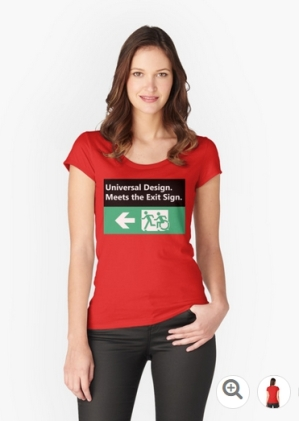Universal Design Meets the Exit Sign 57 Fundraising Merchandise